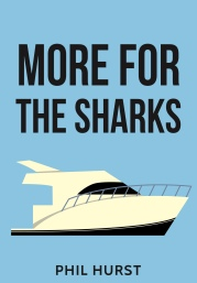 phil hurst writer plays more for the sharks